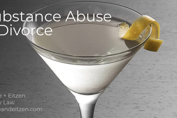 Substance abuse and divorce, on www.duffeeandeitzen.com blog