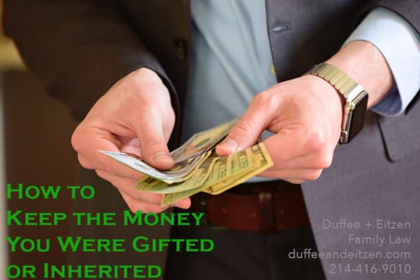 How to keep the money you were gifted or inherited