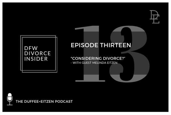 Considering Divorce? Podcast with Melinda Eitzen