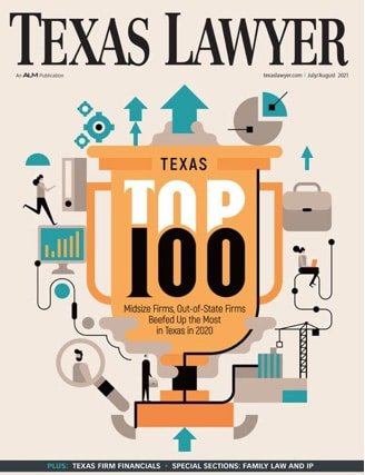 Texas Lawyer June July 2021 issue